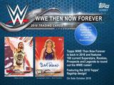 2018 Topps WWE Then Now Forever HOBBY