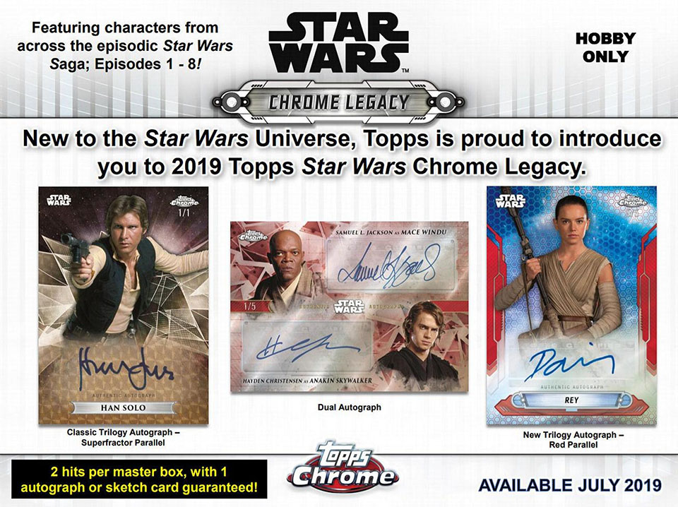 2019 Topps Star Wars Chrome Legacy